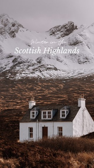 Scottish Highlands Winter in the