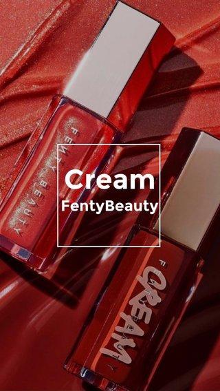 Cream FentyBeauty