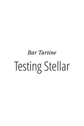 Testing Stellar Bar Tartine