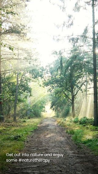 Get out into nature and enjoy some #naturetherapy