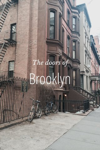 Brooklyn The doors of