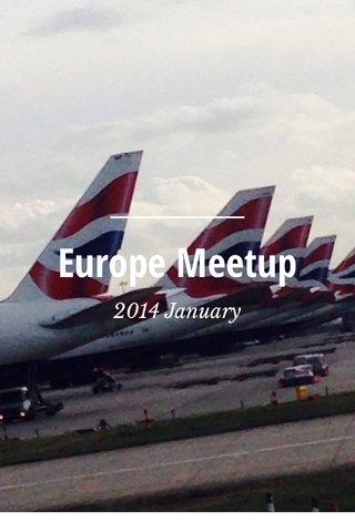 Europe Meetup 2014 January
