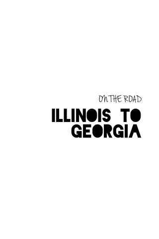 Illinois to Georgia ON THE ROAD