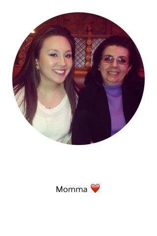 Momma ❤️