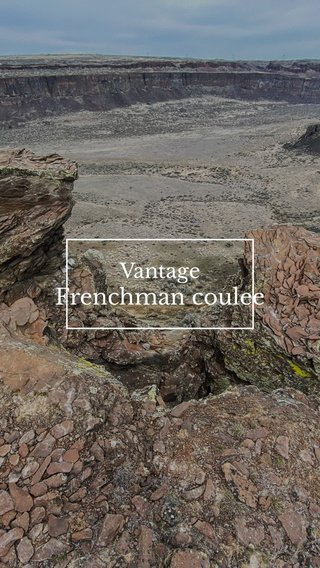 Frenchman coulee Vantage