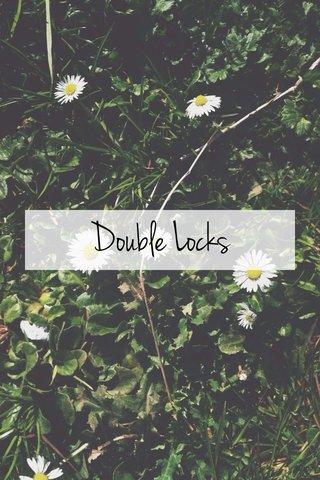 Double Locks