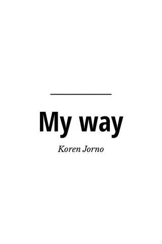 My way Koren Jorno