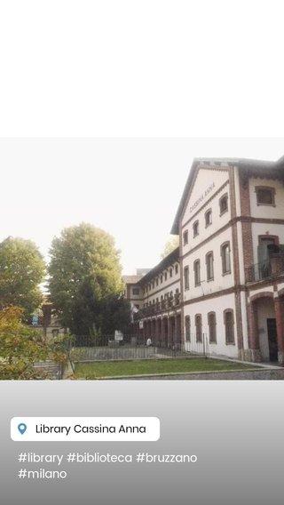#library #biblioteca #bruzzano #milano