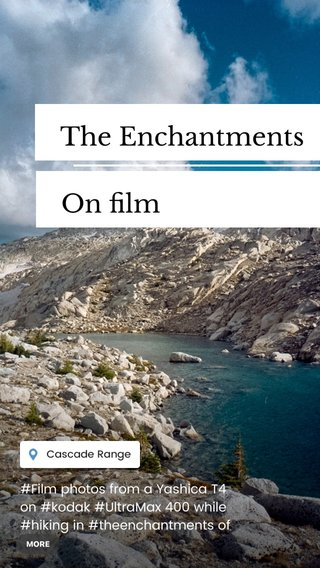 The Enchantments On film #Film photos from a Yashica T4 on #kodak #UltraMax 400 while #hiking in #theenchantments of the #cascades in #washington #hikingtrail #filmphotography