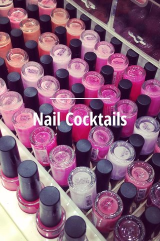 Nail Cocktails