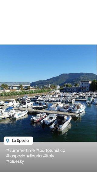 #summertime #portoturistico #laspezia #liguria #italy #bluesky