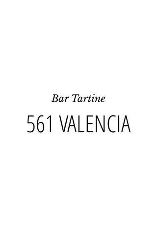 561 VALENCIA Bar Tartine