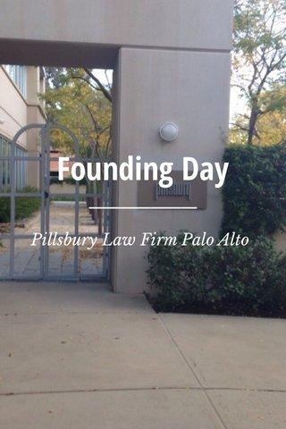 Founding Day Pillsbury Law Firm Palo Alto