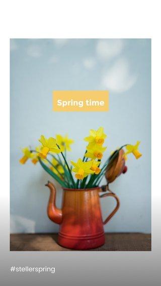 Spring time #stellerspring