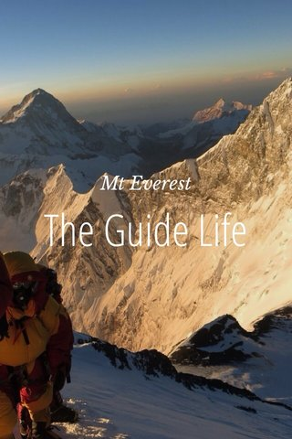 The Guide Life Mt Everest