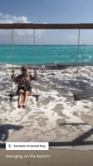 Swinging on the beach!