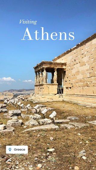 Athens Visiting