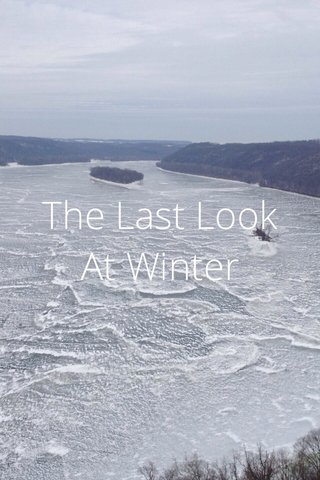 The Last Look At Winter