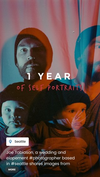 1 YEAR of self portraits Joe Tobiason, a wedding and elopement #photographer based in #seattle shares images from his #selfportrait project with his daughter on #film on the one year anniversary of the project