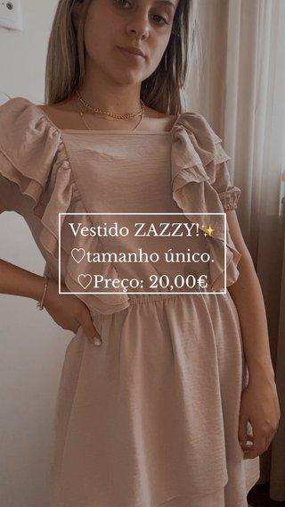 Vestido ZAZZY!✨ ♡︎tamanho único. ♡︎Preço: 20,00€