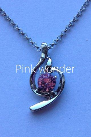 Pink wonder