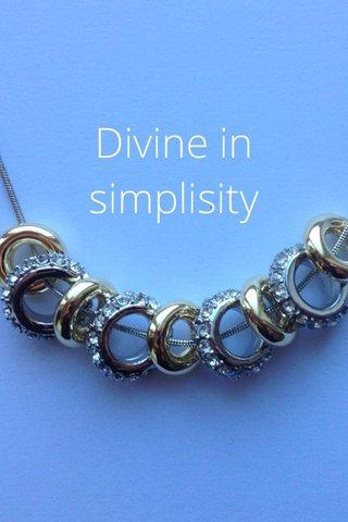 Divine in simplisity