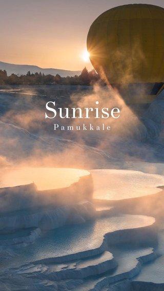 Sunrise Pamukkale