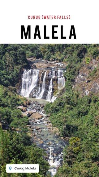 Malela Curug (water falls)