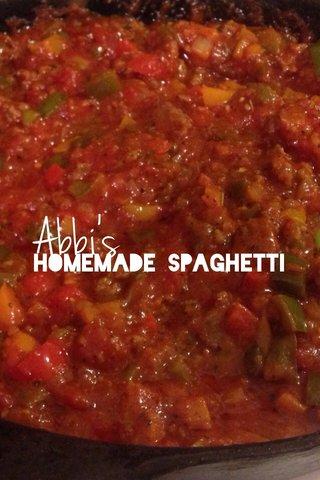 Abbi's Homemade Spaghetti