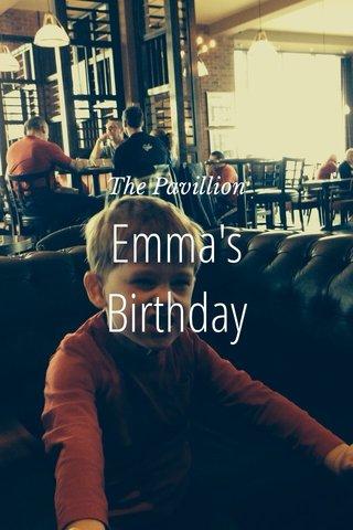 Emma's Birthday The Pavillion