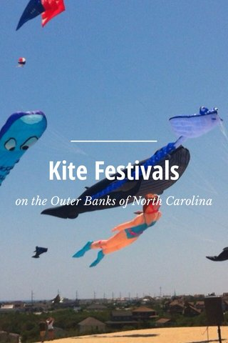 Kite Festivals on the Outer Banks of North Carolina