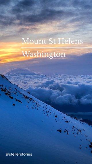 Mount St Helens Washington #stellerstories