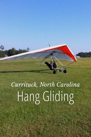 Hang Gliding Currituck, North Carolina