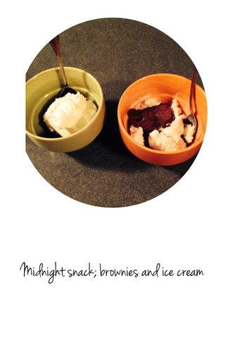 Midnight snack; brownies and ice cream
