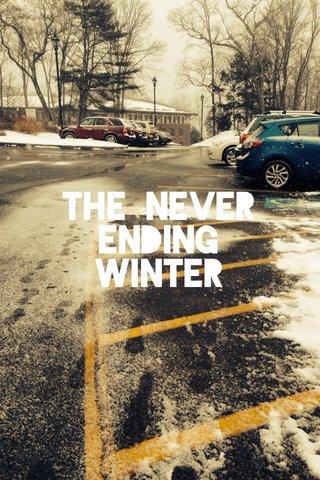 The never ending winter