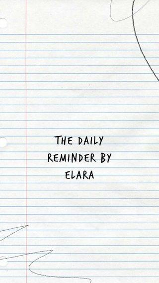 The daily reminder by elara