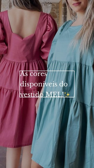 As cores disponíveis do vestido MEL!✨
