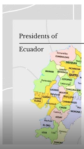 Ecuador Presidents of