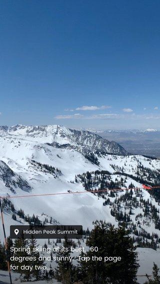 Spring skiing at its best. 60 degrees and sunny. Tap the page for day two....