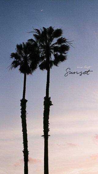 Sunset one last