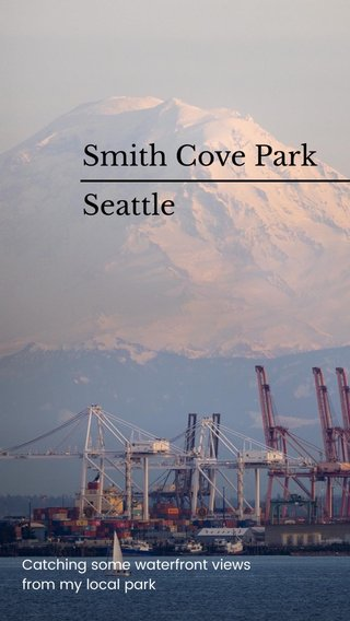 Smith Cove Park Seattle Catching some waterfront views from my local park