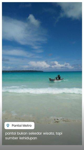 pantai bukan sekedar wisata, tapi sumber kehidupan