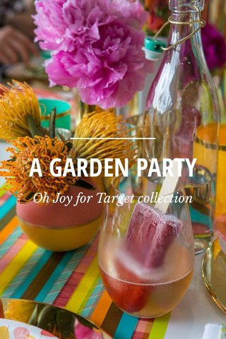 A GARDEN PARTY Oh Joy for Target collection