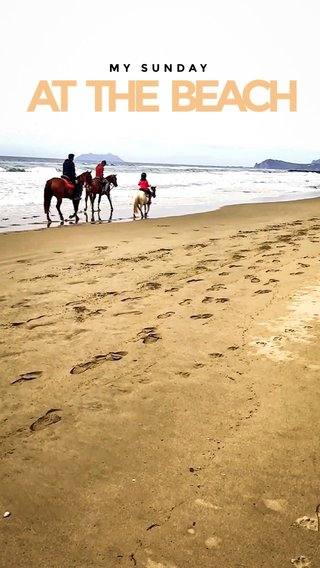 AT THE BEACH MY SUNDAY