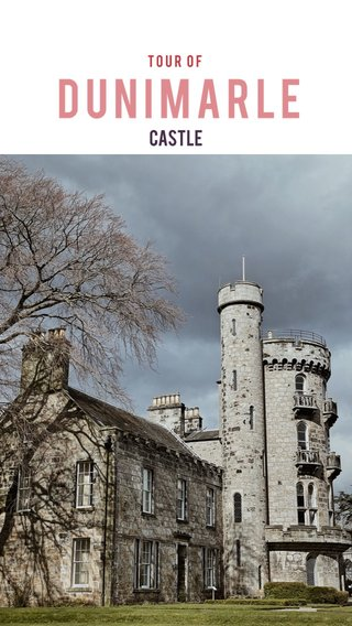 Dunimarle Castle Tour of