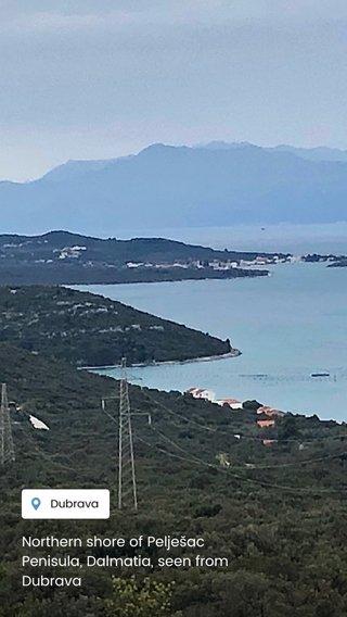 Northern shore of Pelješac Penisula, Dalmatia, seen from Dubrava