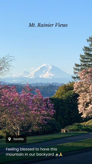Mt. Rainier Views Feeling blessed to have this mountain in our backyard 🏔🙏