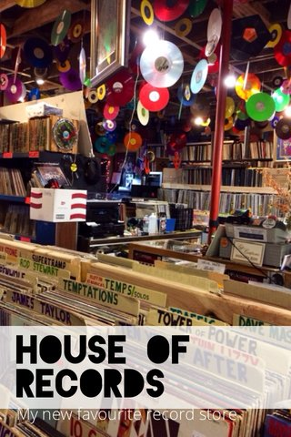 House of Records My new favourite record store