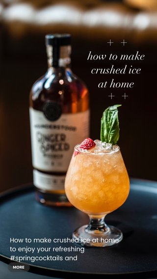 How to make crushed ice at home to enjoy your refreshing #springcocktails and #summercocktails with the people you love What drink do you like to make at home? Let us know in the comments below