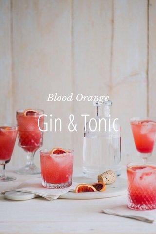 Gin & Tonic Blood Orange